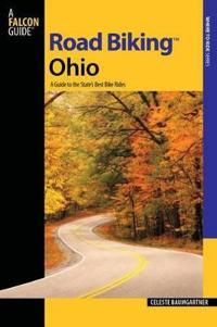 Falcon Guides Road Biking Ohio