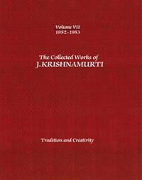The Collected Works of J.Krishnamurti  - Volume VII 1952-1953