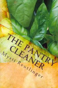 The Pantry Cleaner: Chemical Free Cleaning