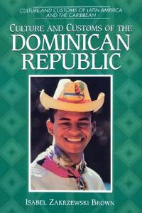 Culture and Customs of the Dominican Republic