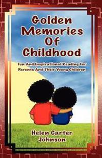 Golden Memories of Childhood