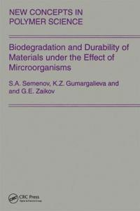 Biodegradation and Durability of Materials Under the Effect of Microorganisms