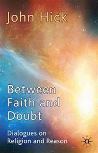 Between Faith and Doubt