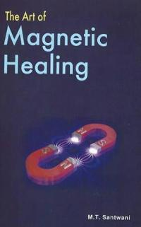 The Art of Magnetic Healing
