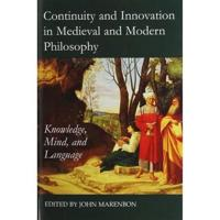 Continuity and Innovation in Medieval and Modern Philosophy