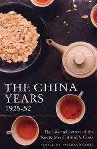 The China Years 1925-1952