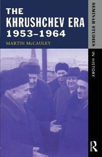 The Khrushchev Era, 1953-1964