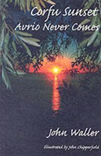 Corfu sunset - avrio never comes