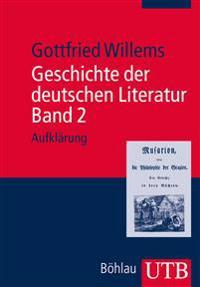 Geschichte der deutschen Literatur. Band 2