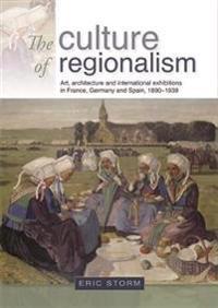 The Culture of Regionalism