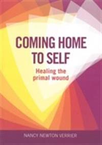 Coming home to self - healing the primal wound