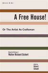A Free House!