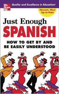 Just Enough Spanish