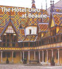 The Hotel-dieu at Beaune
