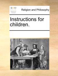 Instructions for Children.