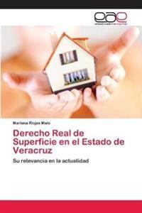 Derecho Real de Superficie En El Estado de Veracruz