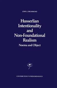 Husserlian Intentionality and Non Foundational Realism