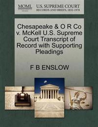 Chesapeake & O R Co V. McKell U.S. Supreme Court Transcript of Record with Supporting Pleadings