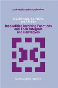 Inequalities Involving Functions and Their Integrals and Derivatives