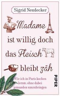 Madame ist willig, doch das Fleisch bleibt zäh