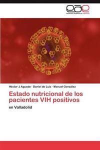 Estado Nutricional de Los Pacientes Vih Positivos
