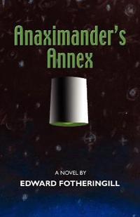 Anaximander's Annex