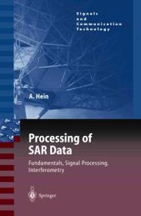 Processing of SAR Data