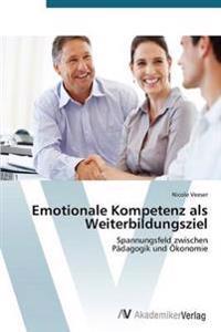Emotionale Kompetenz ALS Weiterbildungsziel