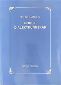 Norsk dialektkunnskap - Helge Sandøy   Inprintwriters.org