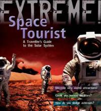 Extreme Science: Space Tourist