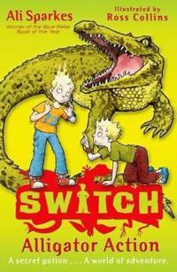 S.w.i.t.c.h 12: alligator action