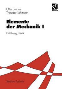 Elemente Der Mechanik I