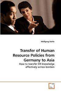 Transfer of Human Resource Policies from Germany to Asia