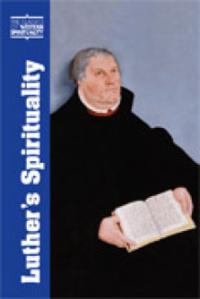 Luther's Spirituality (CWS)
