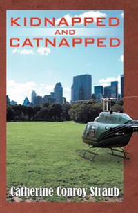Kidnapped and Catnipped