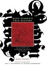 Hans Staden's True History