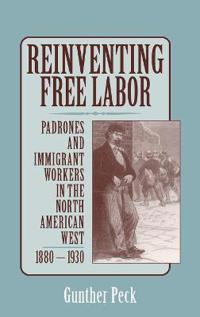 Reinventing Free Labor