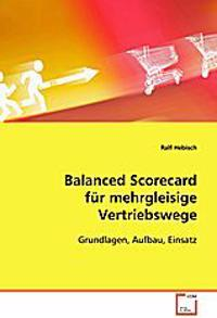 Balanced Scorecard für mehrgleisige Vertriebswege