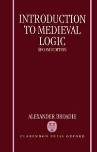 Introduction to Medieval Logic