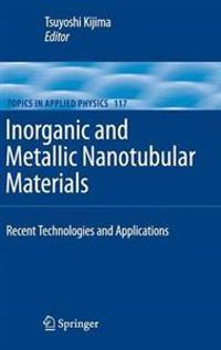 Inorganic and Metallic Nanotubular Materials