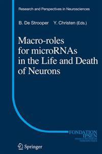 Macro Roles for MicroRNAs in the Life and Death of Neurons
