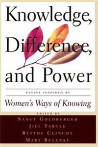 Knowledge, Difference, And Power