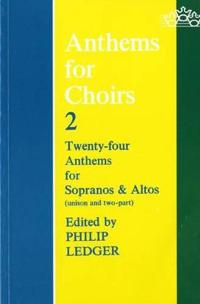 Anthems for Choirs Two
