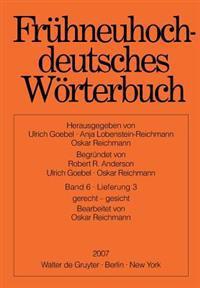 Fruhneuhochdeutsches Worterbuch. Band 6, Lieferung 3: Gerecht - Gesicht