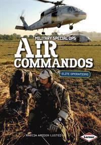 Air Commandos: Elite Operations