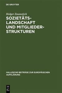 Sozietätslandschaft Und Mitgliederstrukturen