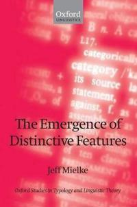 The Emergence of Distinctive Features
