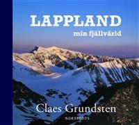 Lappland : min fjällvärld