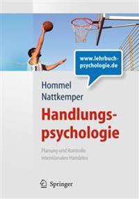 Handlungspsychologie: Planung Und Kontrolle Intentionalen Handelns