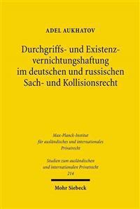 Durchgriffs- Und Existenzvernichtungshaftung Im Deutschen Und Russischen Sach- Und Kollisionsrecht